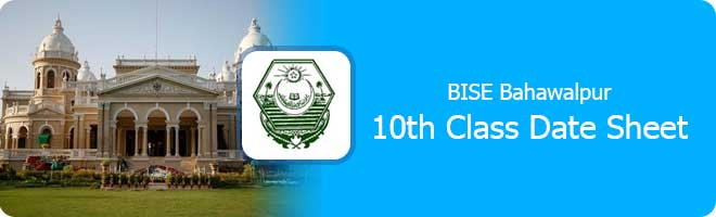 BISE Bahawalpur Board 10th Class Date Sheet 2021