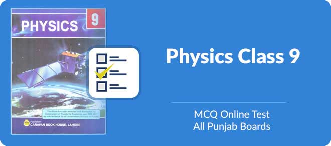 Online MCQs test for Physics 9th class | Short question papers for