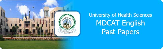 MDCAT English Past Papers UHS Lahore