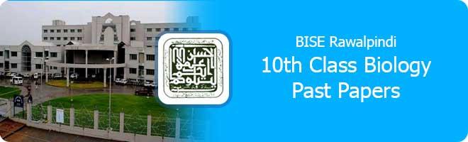 10th Class Biology Past Papers Rawalpindi Board