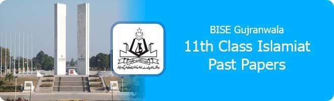 11th Class Islamiyat Past Papers Gujranwala Board