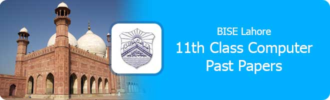 11th Class Computer Science Past Papers Lahore Board