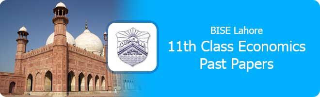 11th Class Economics Past Papers Lahore Board