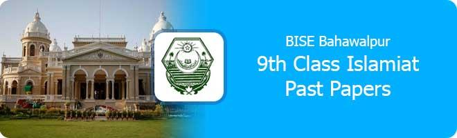9th class Islamiat past papers Bahawalpur board