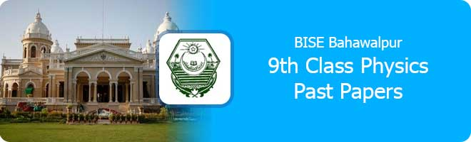 9th class Chemistry past papers Bahawalpur board