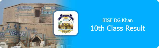 10th Class Result 2021 Bise DG Khan Board